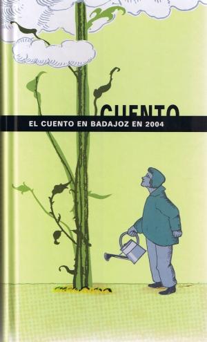 El vuelo de la palabra. El cuento en Badajoz en 2004. Servicio de publicaciones