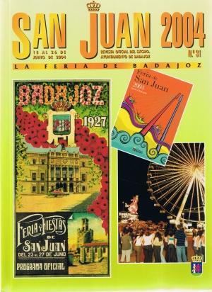 San Juan 2004. La fiesta de Badajoz. Revista oficial del ayuntamiento de Badajoz