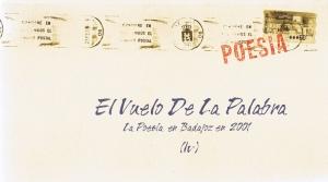 El vuelo de la palabra.La poesía en Badajoz en 2001.