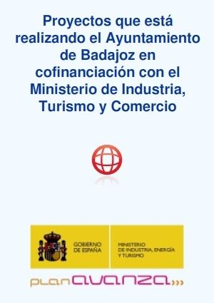 Proyectos que está realizando el Ayuntamiento de Badajoz