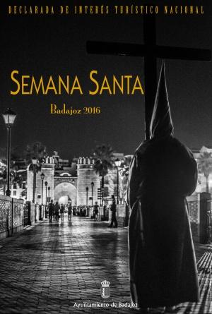 Cartel de la Semana Santa de Badajoz 2016