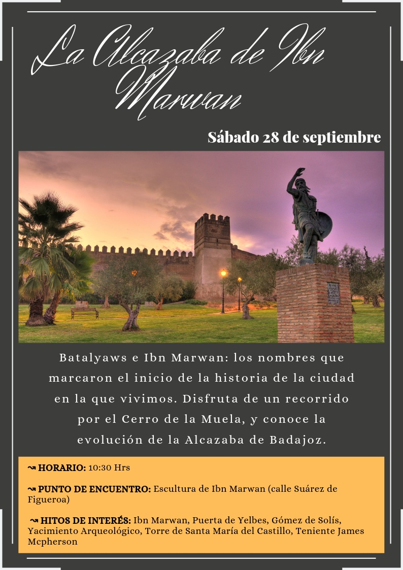 La Alcazaba de Ibn Marwan.  Visita guiada d�a 28 de septiembre de 2019