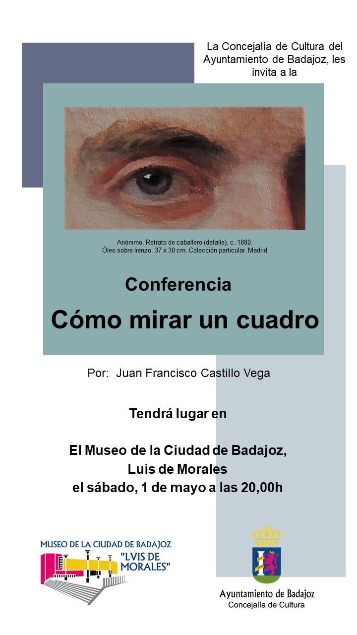 Cartel C�MO MIRAR UN CUADRO - Badajoz