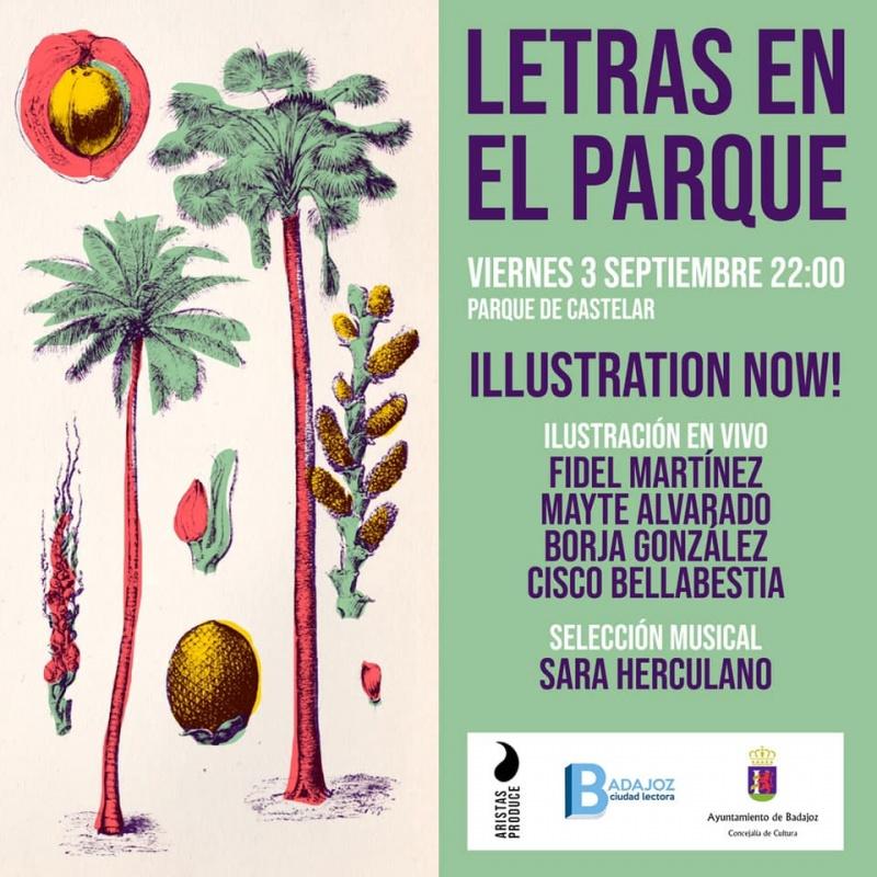 """LETRAS EN EL PARQUE """"ILLUSTRATION NOW!"""""""
