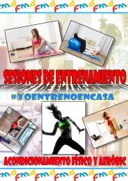 CURSOS DE ACONDICIONAMIENTO FÍSICO #YOENTRENOENCASA - CLASES EN DIRECTO Y VIDEOS