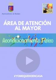 VIDEOS DE ACONDICIONAMIENTO FÍSICO PARA MAYORES, ÁREA DE ATENCIÓN AL MAYOR #YOMEQUEDOENCASA