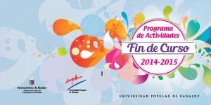 PROGRAMA DE ACTIVIDADES FIN DE CURSO 2014-2015 UPB