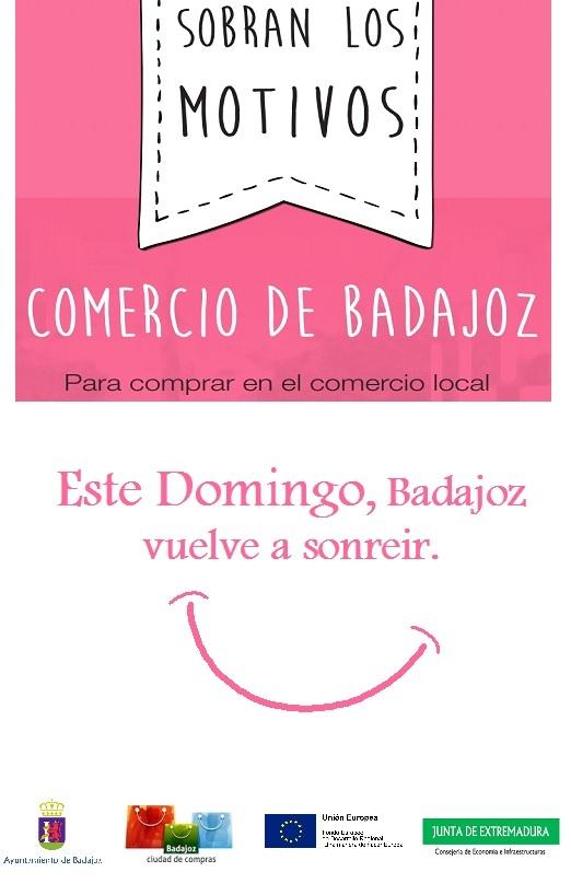 """EL DOMINGO 7 DE OCTUBRE, """"BADAJOZ VUELVE A SONREIR"""" BADAJOZ, CIUDAD DE COMPRAS."""