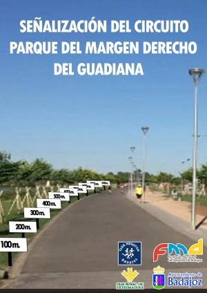 Señalización circuito - Parque de la margen derecha rio Guadiana